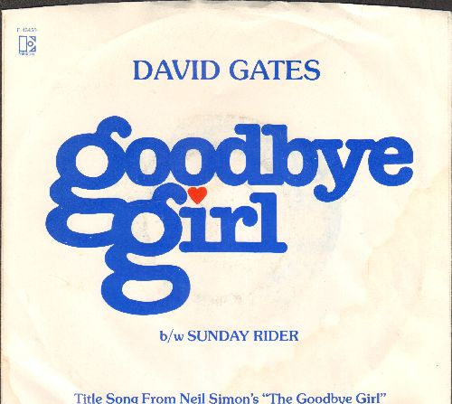 Gates, David - Goodbye Girl/Sunday Rider (with picture sleeve) - NM9/EX8 - 45 rpm Records