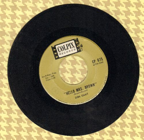 Gant, Don - Hello Mrs. Brown/Only On Weekends - EX8/ - 45 rpm Records