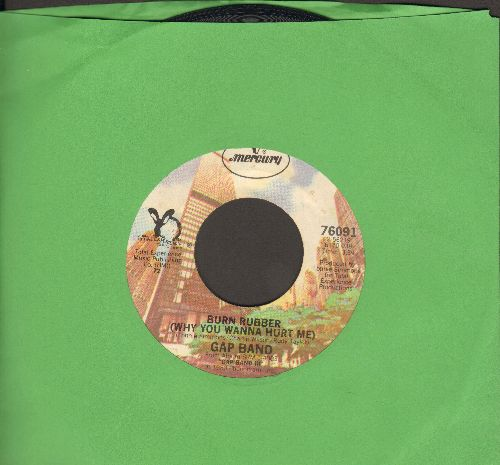 Gap Band - Burn Rubber (Why You Wanna Hurt Me)/Nothing Comes To Sleepers - EX8/ - 45 rpm Records