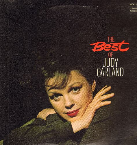 Garland, Judy - The Best Of Judy Garland: (MCA)(Dear Mr. Gable) You Made Me Love You, Over The Rainbow, The Trolley Song, Have Yourself A Merry Litle Christmas (2 vinyl LP record set, re-issue of vintage recordings) - M10/EX8 - LP Records