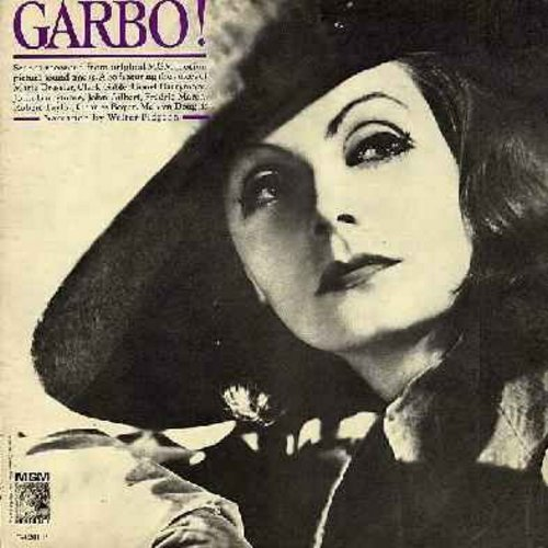 Garbo, Greta - Garbo! - The Divine Garbo Talks! Scenes recorded from Original MGM Motion Picture Sound Tracks. Also featuring the voices of Marie Dressler, Clark Gable, Lionel Barrymore, John Gilbert, Fredric March, Robert Taylor, Charles Boyer, and Melvi