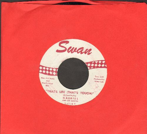 Gabriel & The Angels - That's Life (That's Tough)/Don't Wanna Twist No More (NICE condition!) - NM9/ - 45 rpm Records