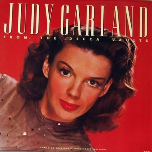 Garland, Judy - From The Decca Vaults: On The Atchison Topeka And Santa Fe, I'm Always Chasing Rainbows, I'm Just Wild About Harry, If I Had You (Vinyl MONO LP record) - M10/NM9 - LP Records
