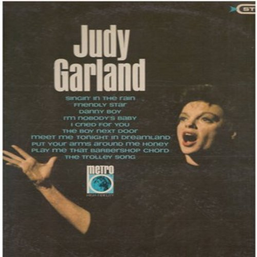 Garland, Judy - Judy Garland: Singing In The Rain, The Trolley Song, Danny Boy, The Boy Next Door, I'm Nobody's Baby, Friendly Star (Vinyl STEREO LP record) - NM9/EX8 - LP Records