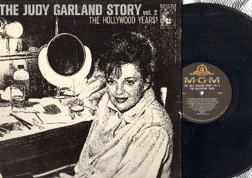 Garland, Judy - The Judy Garland Story Vol.2 - The Hollywood Years: You Made Me Love You, Over The Rainbow, Trolley Song, Danny Boy (Vinyl MONO LP record, gate-fold cover) - NM9/NM9 - LP Records