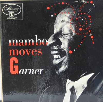 Garner, Errol - Mambo Moves: Old Black Magic, Mambo Night, Cherokee, Mambo Garner, Sweet Sue, Mambo Blues (Vinyl MONO LP record) - EX8/EX8 - LP Records