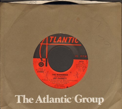 Garrett, Leif - The Wanderer/Love On The Run (with Atlantic company sleeve) - NM9/ - 45 rpm Records