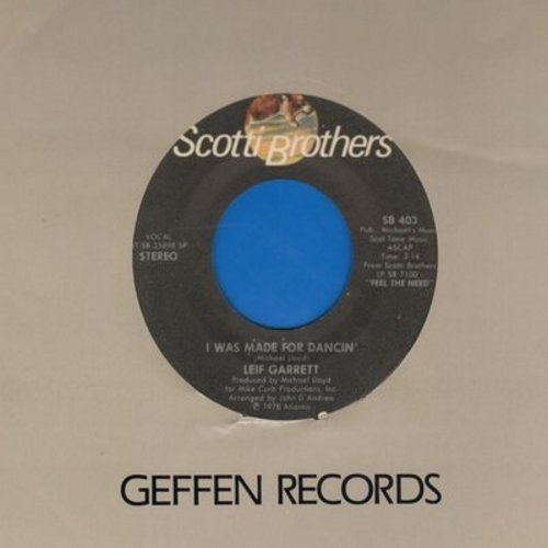 Garrett, Leif - I Was Made For Dancin'/Since You Left Me  - NM9/ - 45 rpm Records