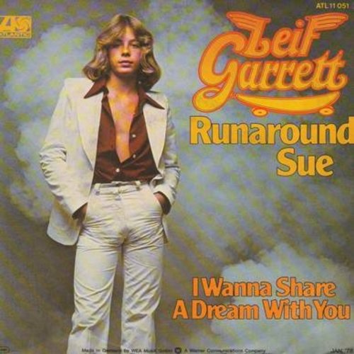 Garrett, Leif - Runaround Sue/I Wanna Share A Dream With You (GERMAN Pressing wit picture sleeve) - NM9/NM9 - 45 rpm Records