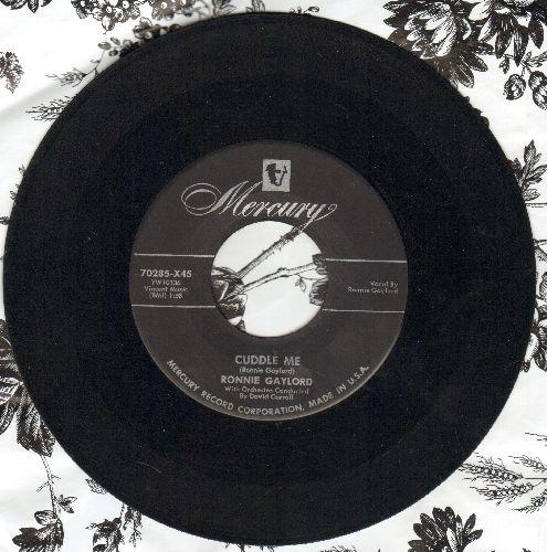 Gaylord, Ronnie - Cuddle Me/Oh, Am I Lonely (black label) - VG7/ - 45 rpm Records