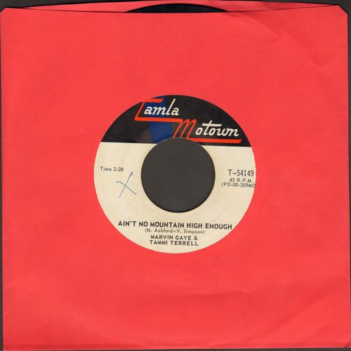 Gaye, Marvin & Tammi Terrell - Ain't Nothing Like The Real Thing/Give A Little Love  (Canadian pressing) - EX8/ - 45 rpm Records