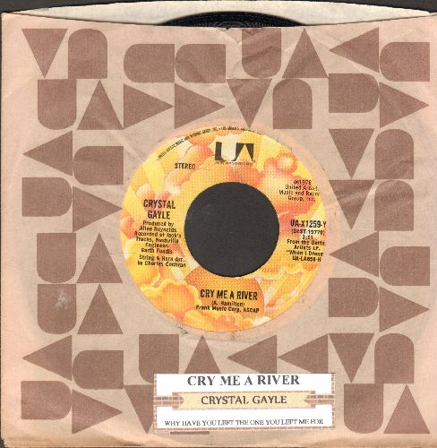 Gayle, Crystal - Cry Me A River/Why Have You Left The One You Left Me For (with juke box label and company sleeve) - NM9/ - 45 rpm Records