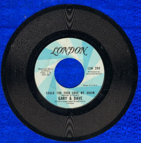 Gary & Dave - Could You Ever Love Me Again/Where Do We Go From Here - NM9/ - 45 rpm Records