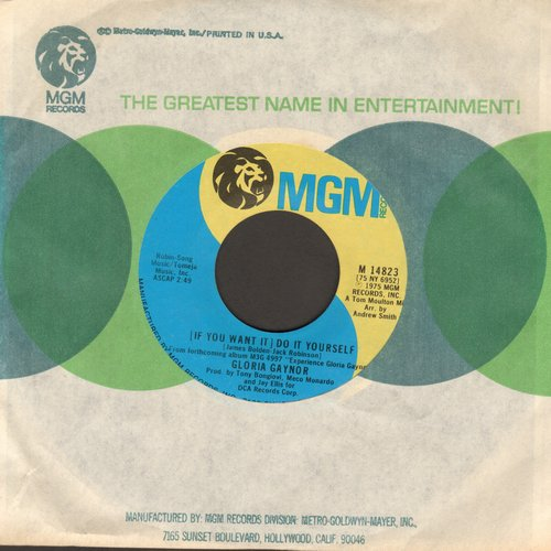 Gaynor, Gloria - (If You Want It) Do It Yourself/I'm Still Yours (with MGM company sleeve, wos) - NM9/ - 45 rpm Records