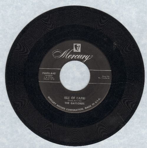 Gaylords - Isle Of Capri/Love I You - VG7/ - 45 rpm Records