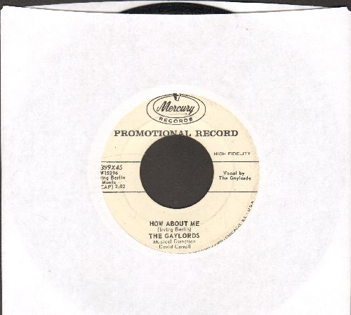 Gaylords - How About Me/Again (DJ advance pressing) - EX8/ - 45 rpm Records