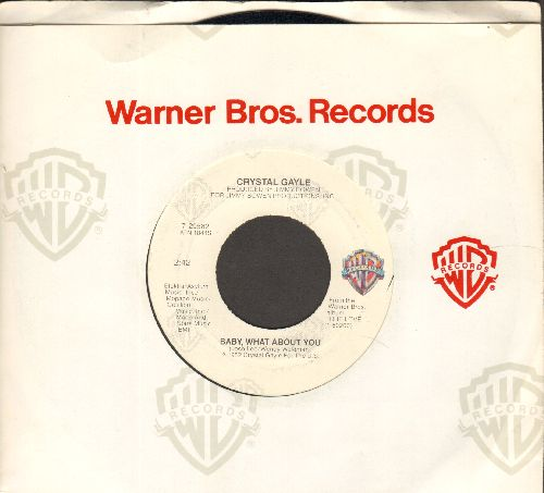 Gayle, Crystal - Baby, What About You/He Is Beautiful To Me (with Warner Brothers company sleeve) - NM9/ - 45 rpm Records