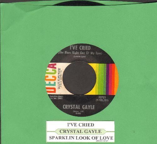 Gayle, Crystal - I've Cried/Sparkling Look Of Love (with juke box label) - EX8/ - 45 rpm Records