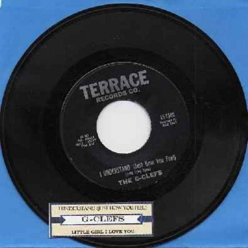 G-Clefs - I Understand (Just How You Feel)/Little Girl I Love You (with juke box label) - EX8/ - 45 rpm Records