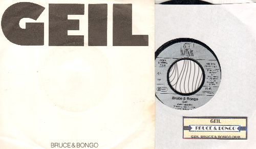 Bruce & Bongo - Geil/Geil Bruce & Bongo Dub (German Pressing with picture sleeve and jukebox label, sung in English) - NM9/EX8 - 45 rpm Records