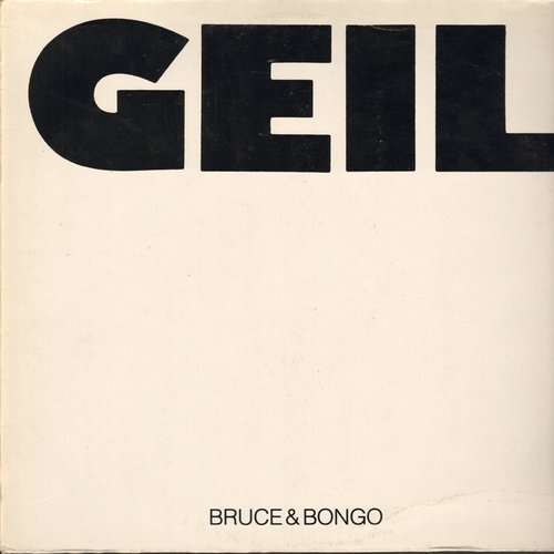 Bruce & Bongo - Geil (Geilomatick Mix)/Geil Bruce & Bongo Dub (New York Horny Mix) - 12 inch vinyl maxi single - NM9/EX8 - Maxi Singles