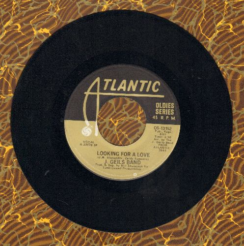 Geils, J. Band - Looking For A Love/Give It To Me (double-hit re-issue) - EX8/ - 45 rpm Records
