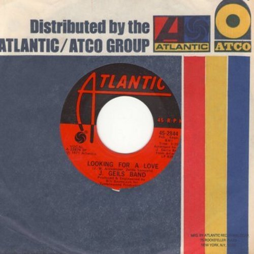 Geils, J. Band - Looking For A Love/Whammer Jammer (with Atlantic company sleeve) - EX8/ - 45 rpm Records