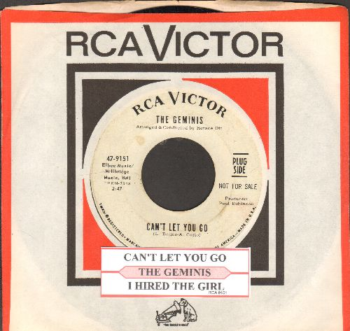 Geminis - Can't Let You Go/I Hired The Girl (DJ advance pressing with juke box label and RCA company sleeve) - EX8/ - 45 rpm Records