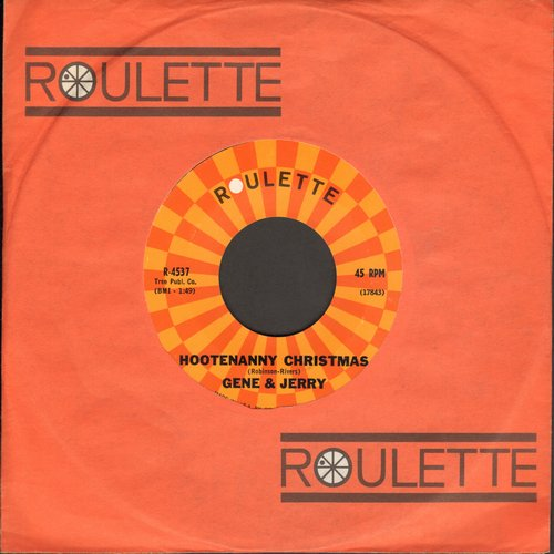 Gene & Jerry - Hootenanny Christmas/Carousel (MINT condition with Roulette company sleeve) - M10/ - 45 rpm Records
