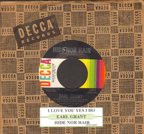 Grant, Earl - Hide Nor Hair/I Love You Yes I Do (EXTREMELY RARE vintage Soul 2-sider, with juke box label and Decca company sleeve)(bb) - NM9/ - 45 rpm Records