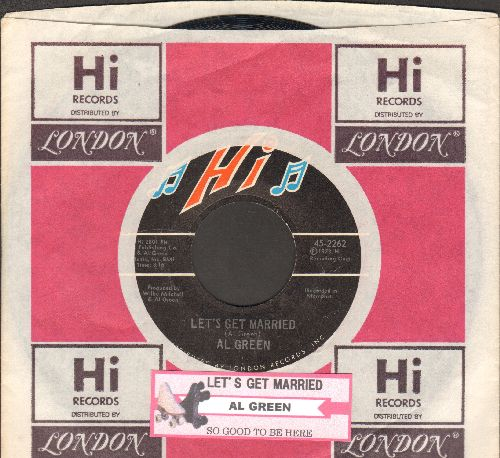 Green, Al - Let's Get Married/So Good To Be Here (with juke box label and company sleeve) - NM9/ - 45 rpm Records