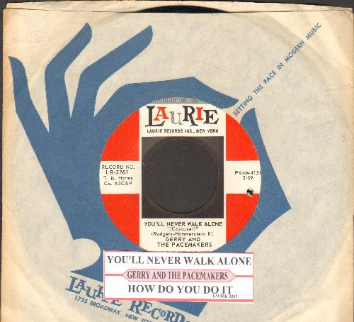 Gerry & The Pacemakers - How Do You Do It?/You'll Never Walk Alone (first pressing with juke box label and Laurie company sleeve)(bb) - NM9/ - 45 rpm Records