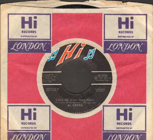 Green, Al - Call Me (Come Back Home)/What A Wonderful Thing Love Is (with Hi company sleeve) - EX8/ - 45 rpm Records