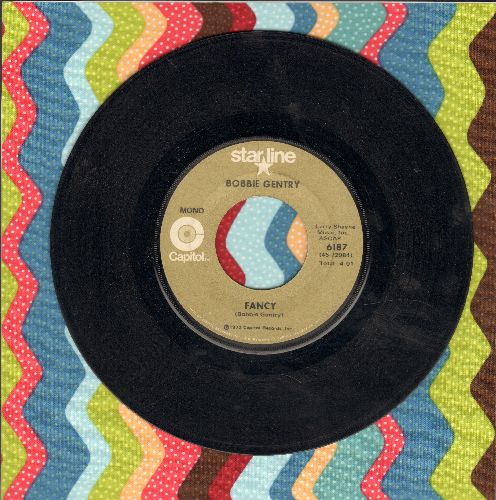 Gentry, Bobbie - Fancy/He Made A Woman Out Of Me (double-hit re-issue) - NM9/ - 45 rpm Records