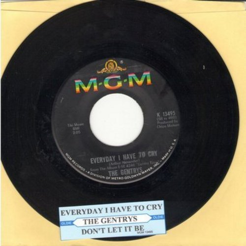 Gentrys - Everyday I Have To Cry/Don't Let It Be This Time (with juke box label) - NM9/ - 45 rpm Records