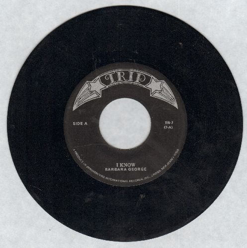 George, Barbara - I Know (You Don't Love Me No More)/Mockingbird (by Inez Foxx on flip-side) (early re-issue) - EX8/ - 45 rpm Records