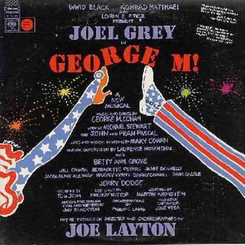 Grey, Joel, Bernadette Peters, others - George M! - The George M. -Yankee Doodle Dandy- Cohan Story (Vinyl STEREO LP record, NICE condition!) - M10/EX8 - LP Records
