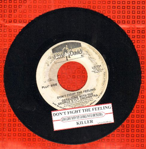 Geraldine (Jones) - Don't Fight The Feeling/Killer (DJ advance pressing, near mint vinyl, label blemish) - EX8/ - 45 rpm Records
