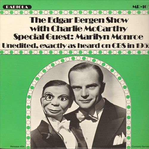 Bergen, Edgar - The Edgar Bergen Show with Charlie McCarthy, Special Guest: Michael Monroe, unedited, exactly as heard on CBS Radio in 1952 (Vinyl LP record) - NM9/NM9 - LP Records