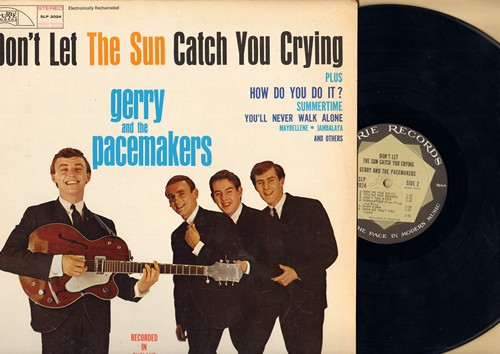 Gerry & The Pacemakers - Don't Let The Sun Catch You Crying: How Do You Do It?, Jambalaya, You'll Never Walk Alone, Maybellene, Summertime (vinyl STEREO LP record) - NM9/EX8 - LP Records