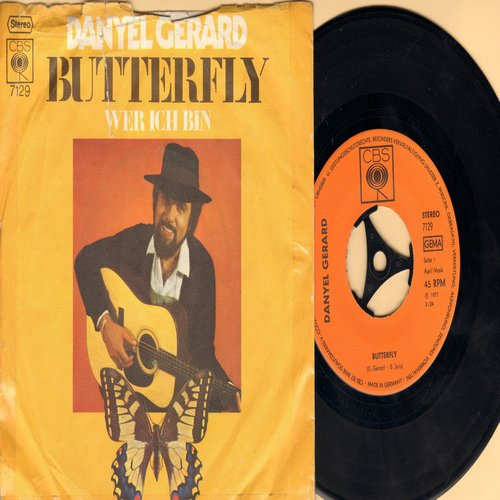Gerard, Daniel - Butterfly/Wer ich bin (German Pressing with picture sleeve, sung in German) - EX8/VG6 - 45 rpm Records