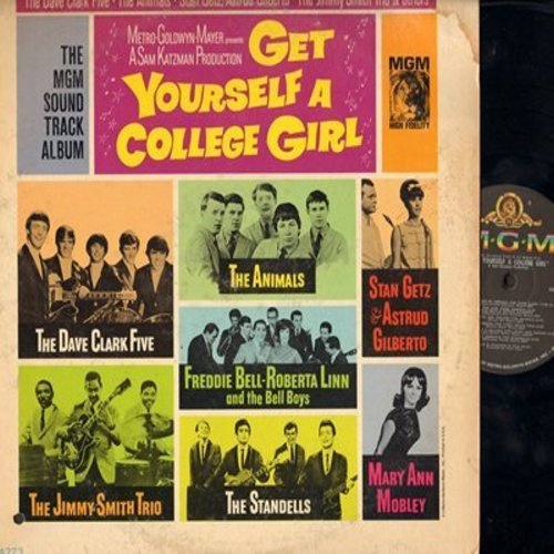 Dave Clark Five, Animals, Standells, others - Get Yourself A College Girl - Original Motion Picture Soundtrack: Whenever You're Around, The Girl From Ipanema, Blue Feeling, The Swim, Bony Maronie (Vinyl MONO LP record) - NM9/VG7 - LP Records