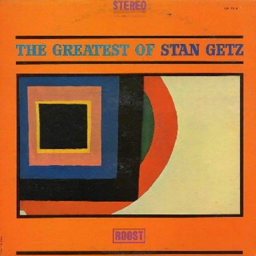 Getz, Stan - The Greatest Of Stan Getz: Dear Old Stockholm, Hershey Bar, Tootsie Roll, Sweetie Pie (Vinyl STEREO LP record) - NM9/EX8 - LP Records