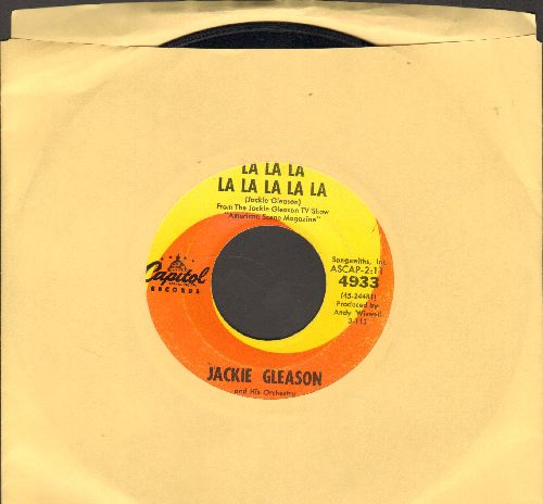 Gleason, Jackie & His Orchestra - La La La La La La La La/It's Such A Happy Day  - EX8/ - 45 rpm Records
