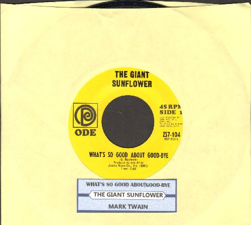 Giant Sunflower - What's So Good About Goodbye/Mark Twain (with juke box label) - NM9/ - 45 rpm Records