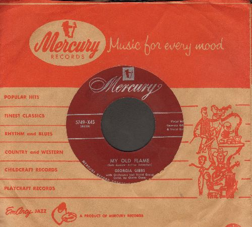 Gibbs, Georgia - My Old Flame/Cry (maroon label early pressing with vintage Mercury company sleeve) - EX8/ - 45 rpm Records