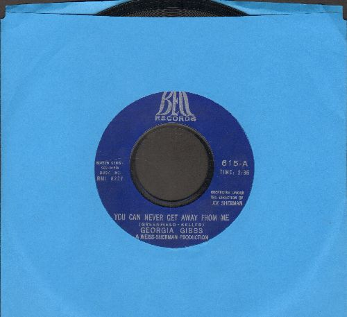 Gibbs, Georgia - You Can Never Get Away From Me/Let Me Cry On Your Shoulder  - EX8/ - 45 rpm Records