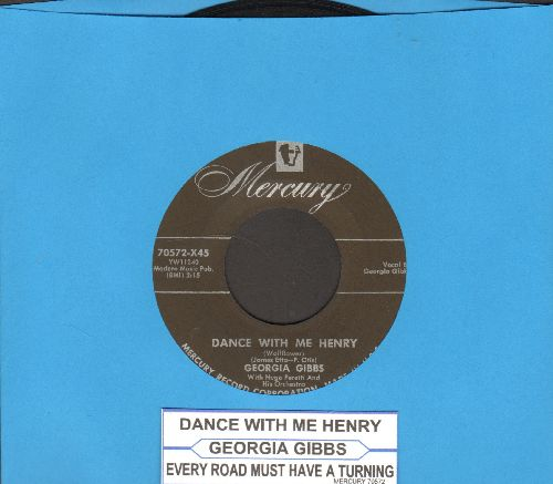 Gibbs, Georgia - Dance With Me Henry/Every Road Must Have A Turning (with juke box label) - EX8/ - 45 rpm Records