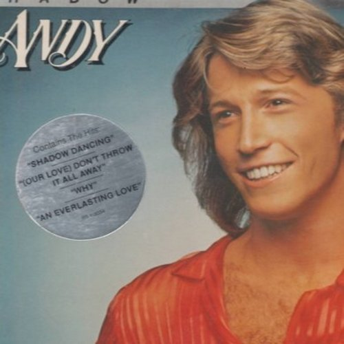Gibb, Andy - Shadow Dancing: (Our Love) Don't Throw It All Away, An Everlasting Love (Vinyl STEREO LP record) - NM9/NM9 - LP Records