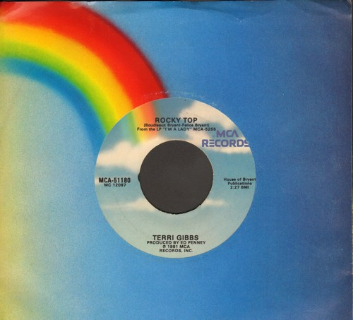 Gibbs, Terri - Rocky Top/I Wanna Be Around (with MCA company sleeve) - EX8/ - 45 rpm Records
